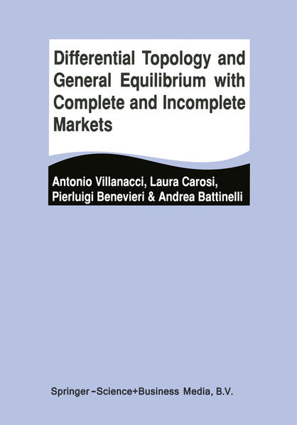 Differential Topology and General Equilibrium with Complete and Incomplete Markets - Coverbild