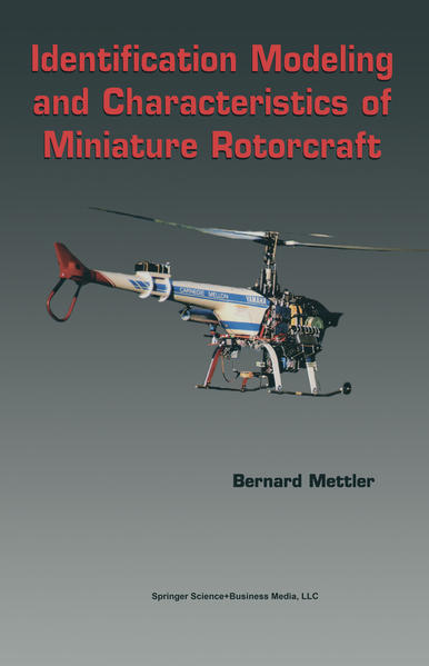 Identification Modeling and Characteristics of Miniature Rotorcraft - Coverbild