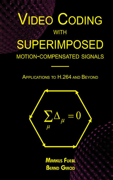 Video Coding with Superimposed Motion-Compensated Signals - Coverbild
