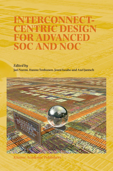Interconnect-Centric Design for Advanced SOC and NOC - Coverbild