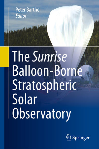 The Sunrise Balloon-Borne Stratospheric Solar Observatory - Coverbild
