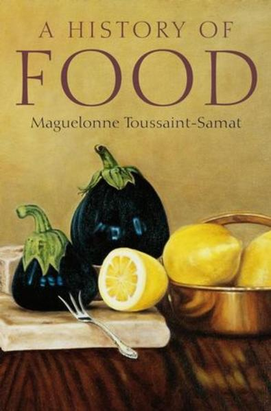 A History of Food, 2nd, New and Expanded Edition - Coverbild
