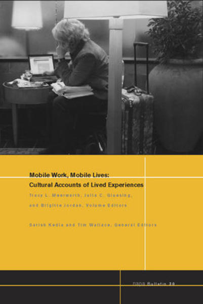 NAPA Bulletin, Number 30, Mobile Work, Mobile Lives - Coverbild