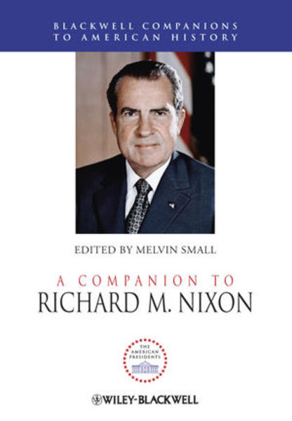 A Companion to Richard M. Nixon - Coverbild