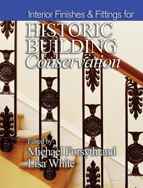 Interior Finishes and Fittings for Historic Building Conservation - Coverbild