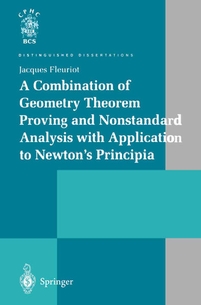A Combination of Geometry Theorem Proving and Nonstandard Analysis with Application to Newton's Principia - Coverbild
