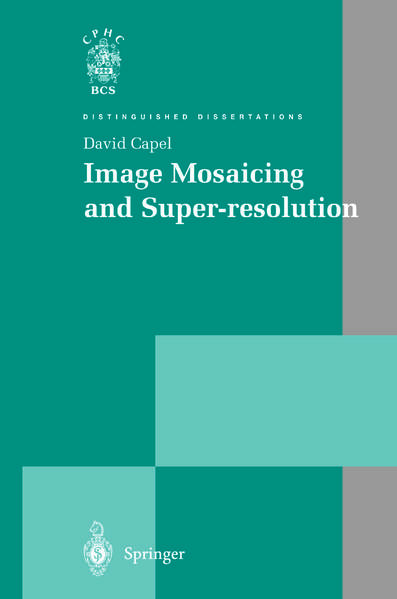 Image Mosaicing and Super-resolution - Coverbild