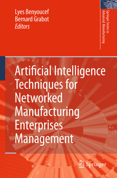 Artificial Intelligence Techniques for Networked Manufacturing Enterprises Management - Coverbild