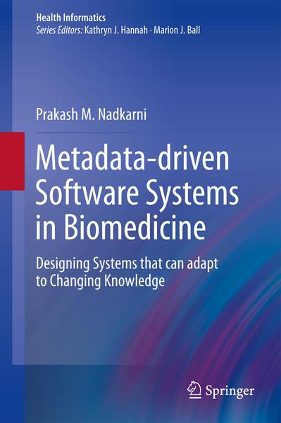Metadata-driven Software Systems in Biomedicine - Coverbild