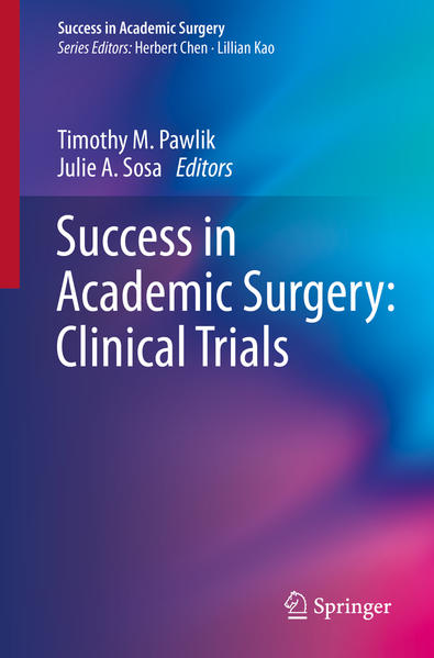 Success in Academic Surgery: Clinical Trials - Coverbild