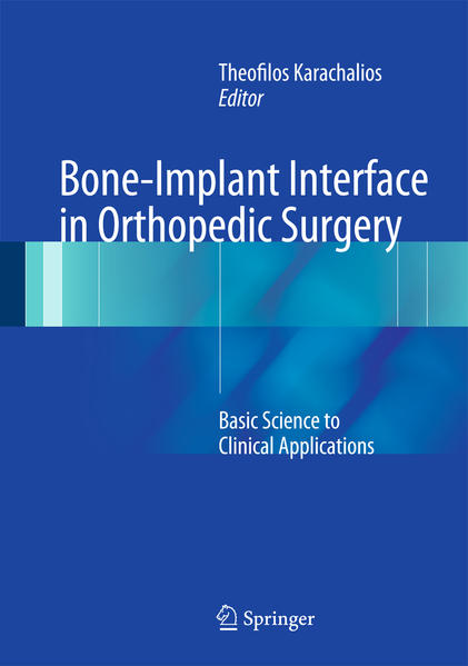 Bone-Implant Interface in Orthopedic Surgery - Coverbild