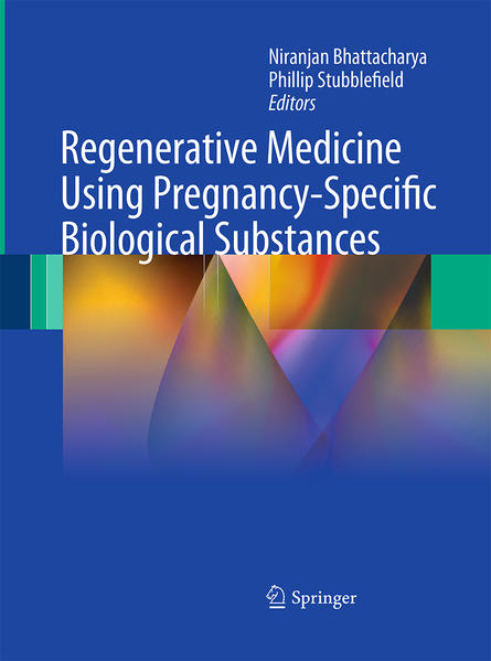 Regenerative Medicine Using Pregnancy-Specific Biological Substances - Coverbild