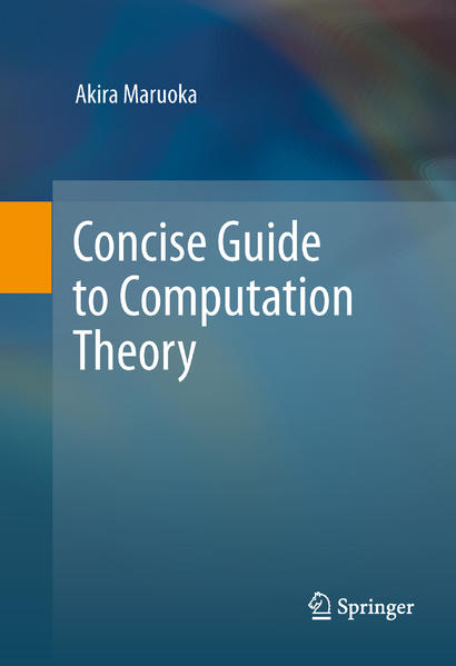 Concise Guide to Computation Theory - Coverbild