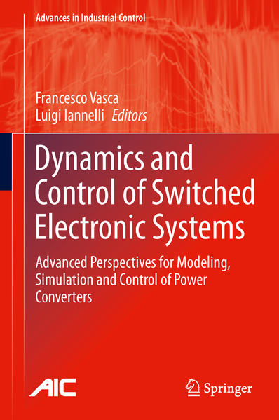Dynamics and Control of Switched Electronic Systems - Coverbild