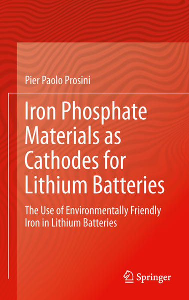 Iron Phosphate Materials as Cathodes for Lithium Batteries - Coverbild