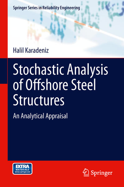 Stochastic Analysis of Offshore Steel Structures - Coverbild