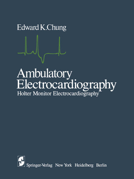 «Ambulatory Electrocardiography»: von E. K. Chung 978-1461261582 EPUB TORRENT