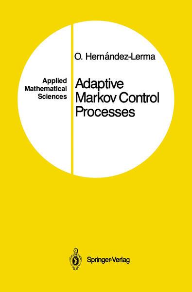 Adaptive Markov Control Processes - Coverbild