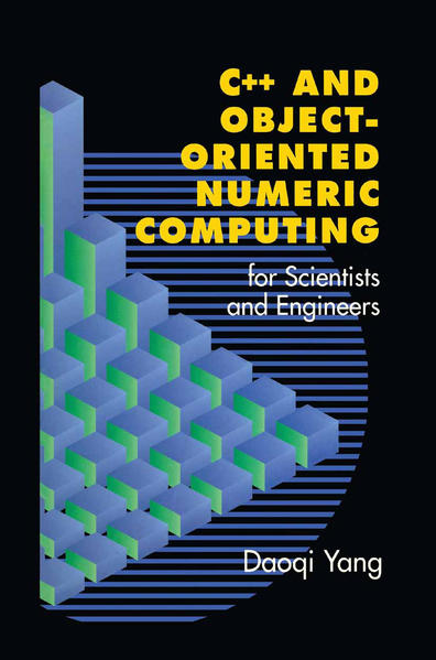 C++ and Object-Oriented Numeric Computing for Scientists and Engineers - Coverbild