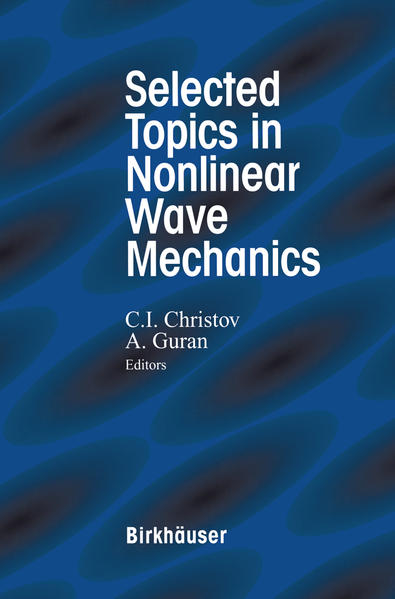 Selected Topics in Nonlinear Wave Mechanics - Coverbild