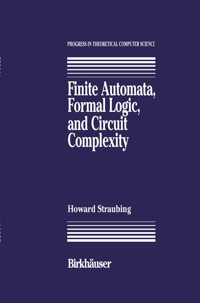 Finite Automata, Formal Logic, and Circuit Complexity - Coverbild