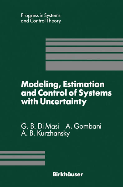 Modeling, Estimation and Control of Systems with Uncertainty - Coverbild