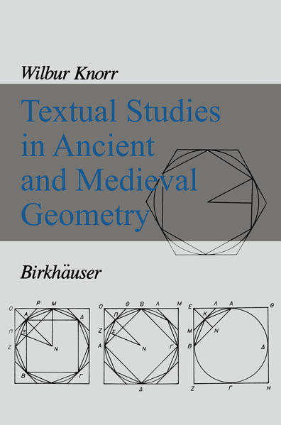 Textual Studies in Ancient and Medieval Geometry - Coverbild