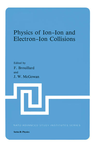 Physics of Ion-Ion and Electron-Ion Collisions - Coverbild
