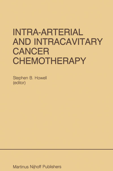Intra-Arterial and Intracavitary Cancer Chemotherapy - Coverbild