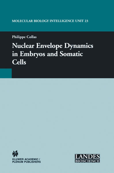 Nuclear Envelope Dynamics in Embryos and Somatic Cells - Coverbild