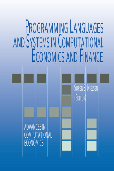 Programming Languages and Systems in Computational Economics and Finance - Coverbild