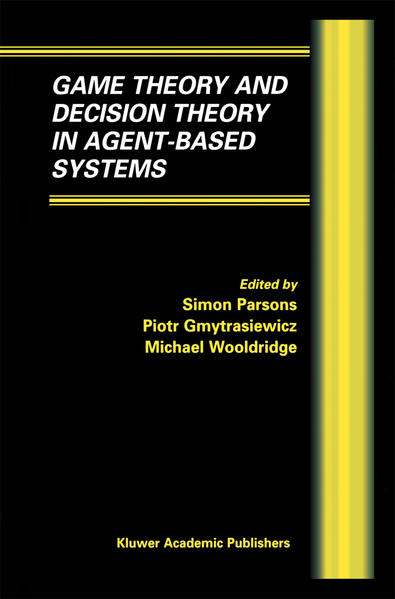 Game Theory and Decision Theory in Agent-Based Systems - Coverbild