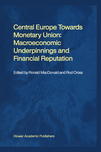 Central Europe towards Monetary Union: Macroeconomic Underpinnings and Financial Reputation - Coverbild