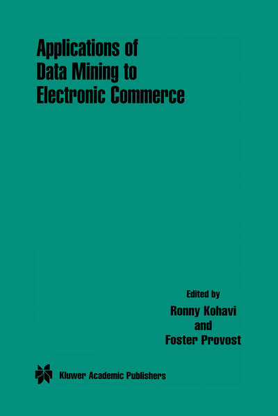 Applications of Data Mining to Electronic Commerce - Coverbild
