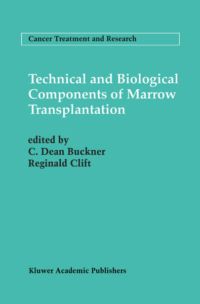 Technical and Biological Components of Marrow Transplantation - Coverbild