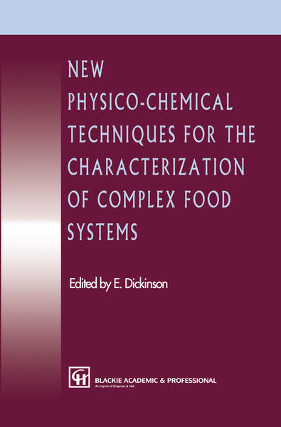 New Physico-Chemical Techniques for the Characterization of Complex Food Systems - Coverbild