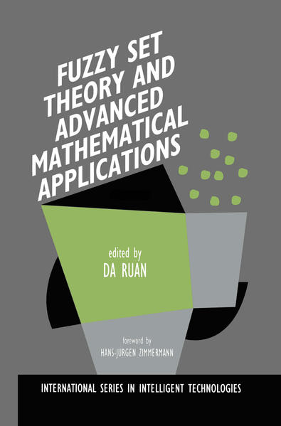 Fuzzy Set Theory and Advanced Mathematical Applications - Coverbild