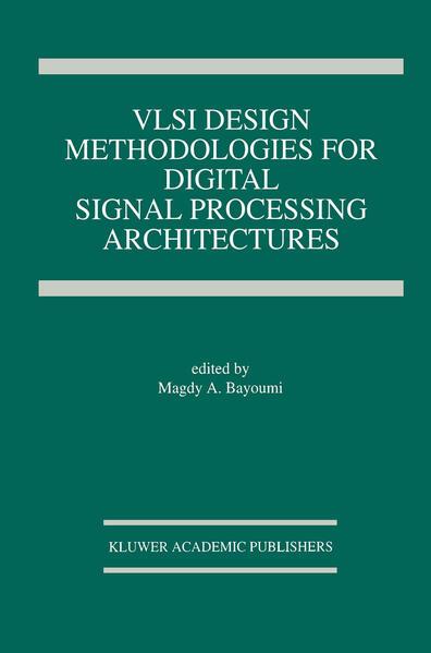 VLSI Design Methodologies for Digital Signal Processing Architectures - Coverbild
