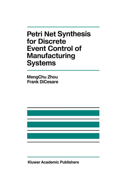 Petri Net Synthesis for Discrete Event Control of Manufacturing Systems - Coverbild
