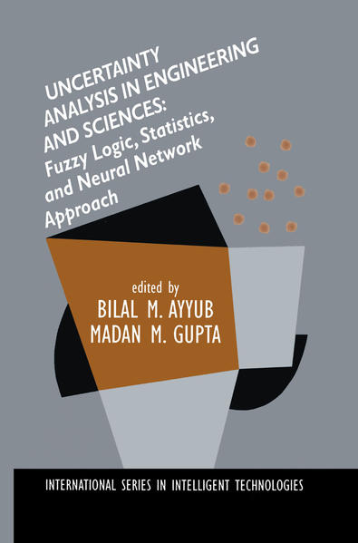 Uncertainty Analysis in Engineering and Sciences: Fuzzy Logic, Statistics, and Neural Network Approach - Coverbild
