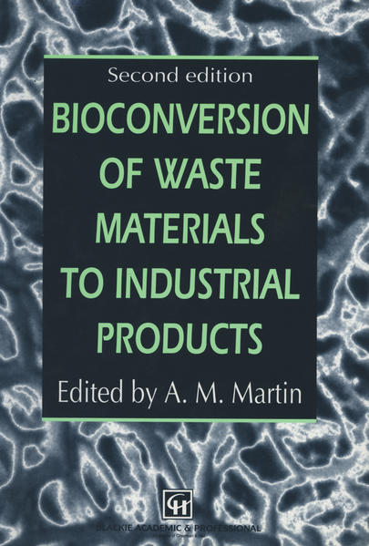 Bioconversion of Waste Materials to Industrial Products - Coverbild
