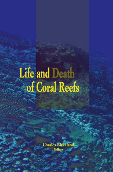 Life and Death of Coral Reefs - Coverbild