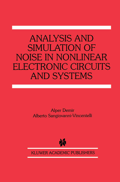 Analysis and Simulation of Noise in Nonlinear Electronic Circuits and Systems - Coverbild