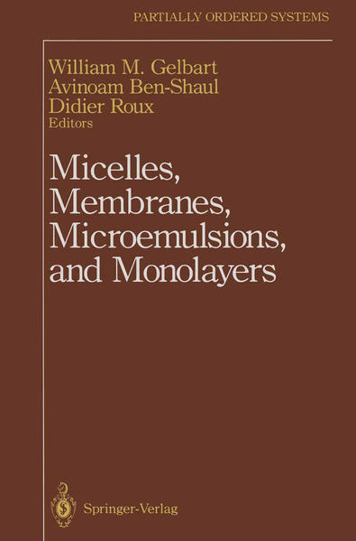 Micelles, Membranes, Microemulsions, and Monolayers - Coverbild