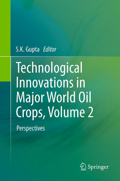 Technological Innovations in Major World Oil Crops, Volume 2 - Coverbild
