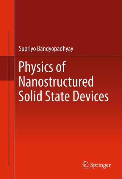 Physics of Nanostructured Solid State Devices - Coverbild