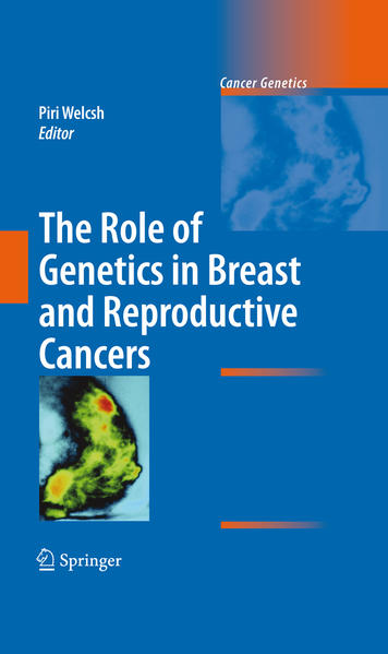 The Role of Genetics in Breast and Reproductive Cancers - Coverbild