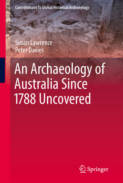 An Archaeology of Australia Since 1788 - Coverbild
