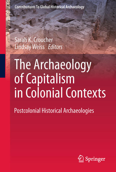 The Archaeology of Capitalism in Colonial Contexts - Coverbild