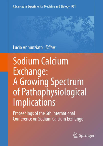Sodium Calcium Exchange: A Growing Spectrum of Pathophysiological Implications - Coverbild